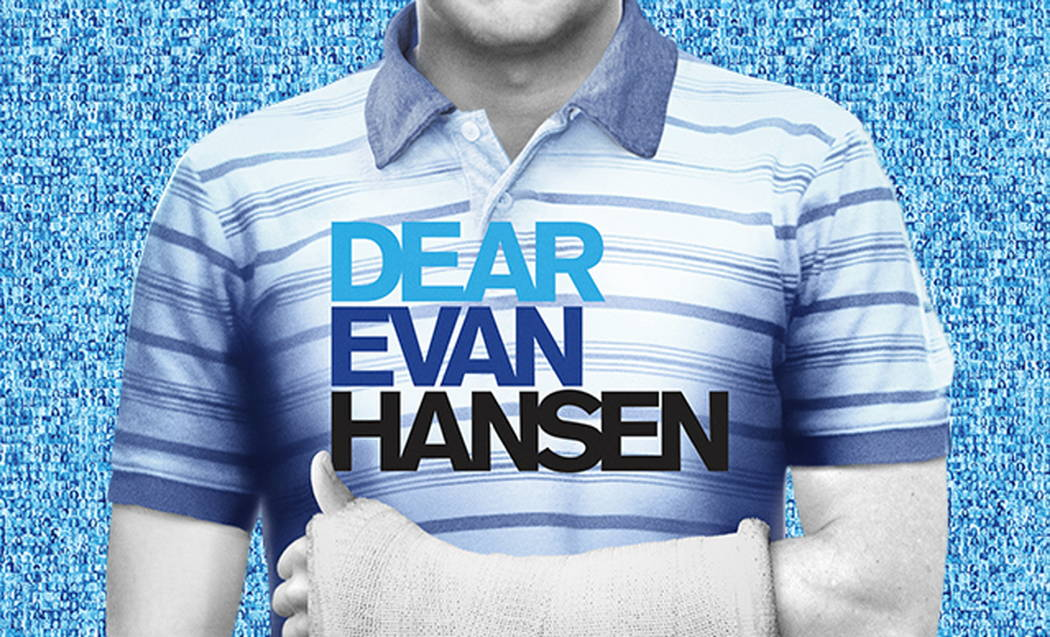 "The poster for the Tony-winning musical ""Dear Evan Hansen,"" part of The Smith Center's 2018-19 Broadway Las Vegas season."
