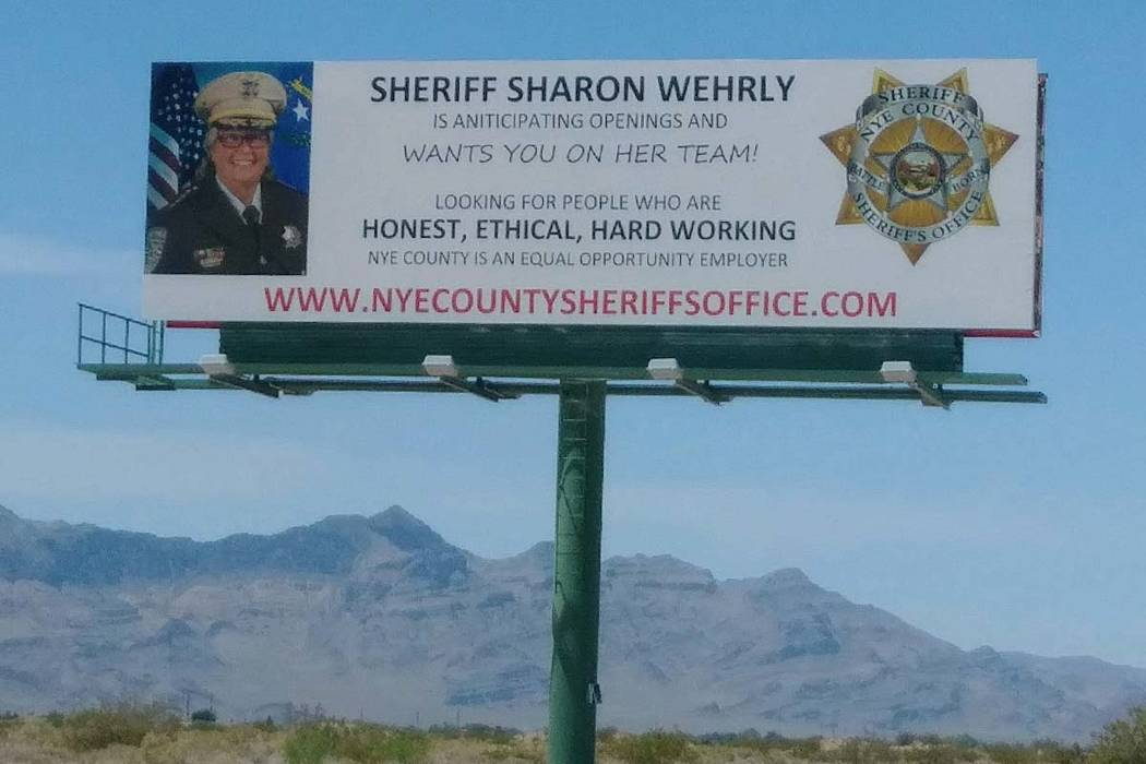 Nye County Sheriff Sharon Wehrly is under fire for these recruitment billboards which critics say look like political campaign ads. (rgiwargis@reviewjournal.com)