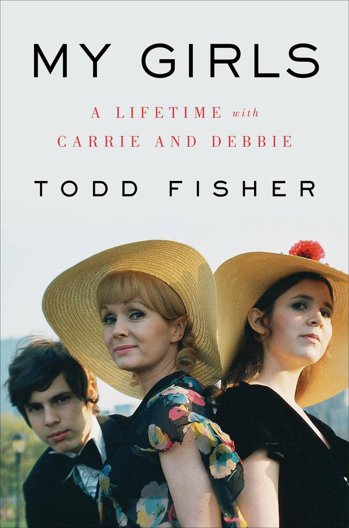 """The cover of Todd Fisher's memoir, """"My Girls: A Lifetime With Carrie And Debbie."""" (HarperCollins Publishers)"""