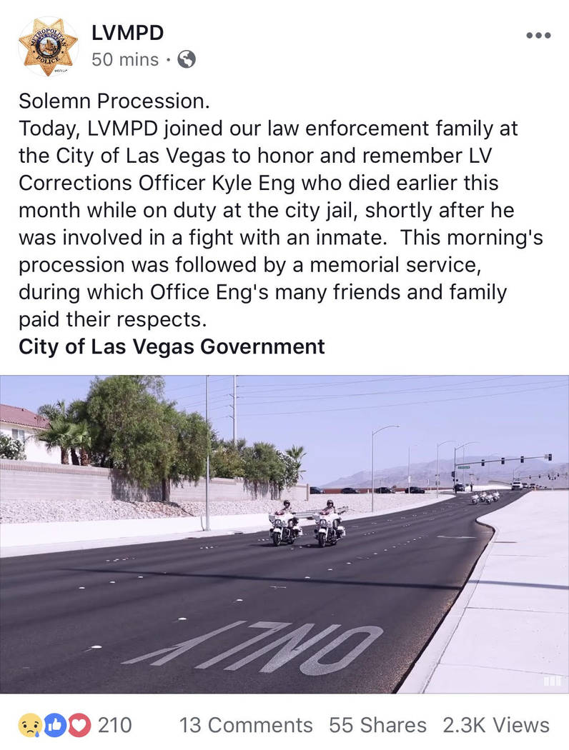 A Las Vegas Metropolitan Police Department Facebook post initially stated that Las Vegas Corrections Officer Kyle Eng died on duty following a fight with an inmate. The post was later edited to re ...