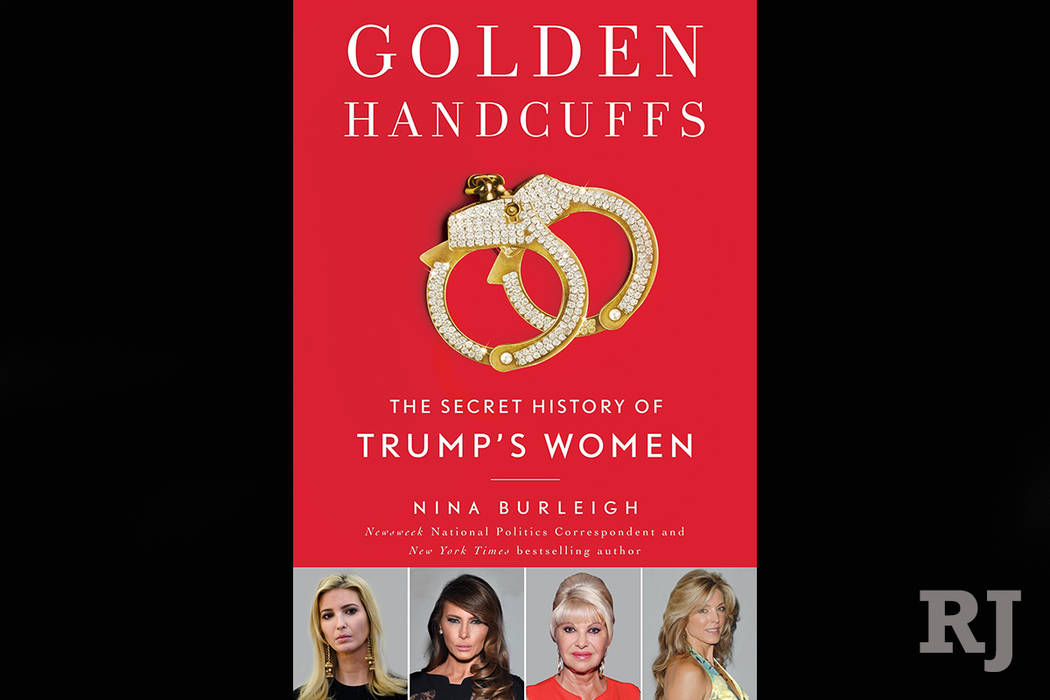 """This cover image released by Gallery Books shows """"Golden Handcuffs: The Secret History of Trump's Women,"""" by Nina Burleigh. Burleigh's book will be published Oct. 16. (Gallery Books via AP)"""