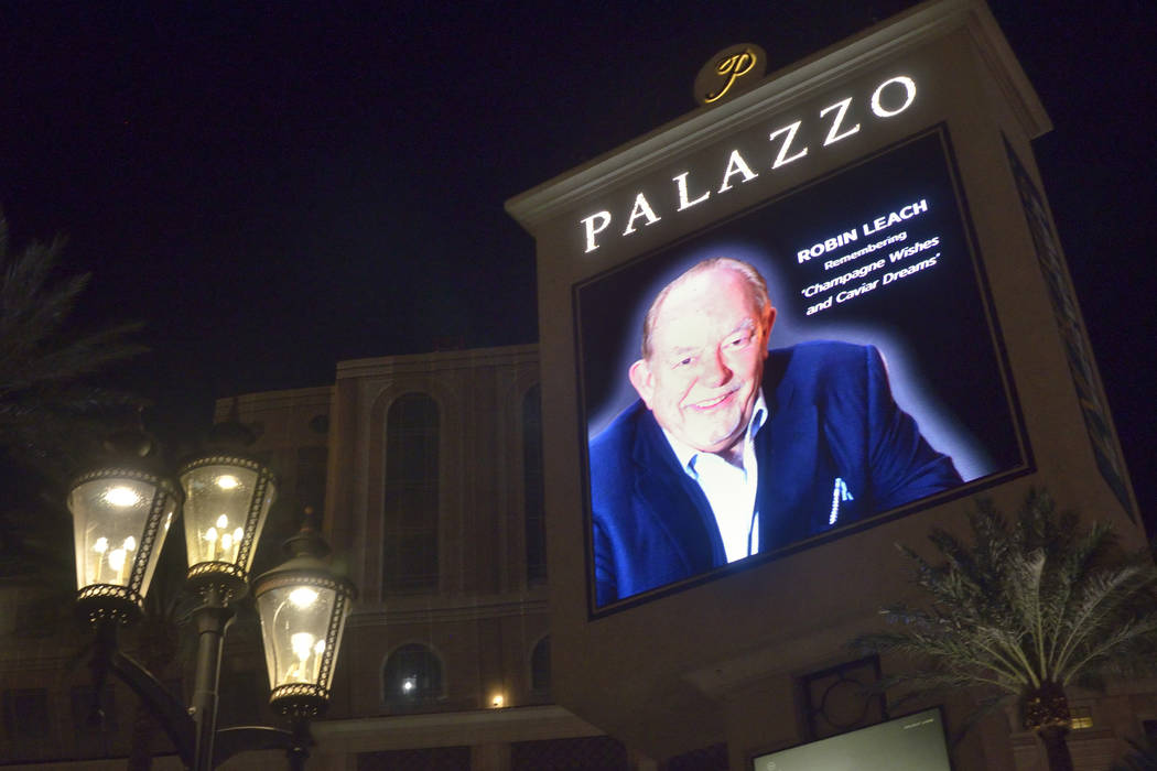 "A marquee honoring celebrity columnist and ""Lifestyles of the Rich and Famous"" host Robin Leach is shown at the Palazzo hotel-casino at 3325 S. Las Vegas Blvd. after his death at the ..."