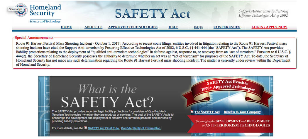 The Department of Homeland Security has an announcement online, as of Sept. 26, 2018, addressing MGM Resort International's use of the Safety Act in its legal defense.
