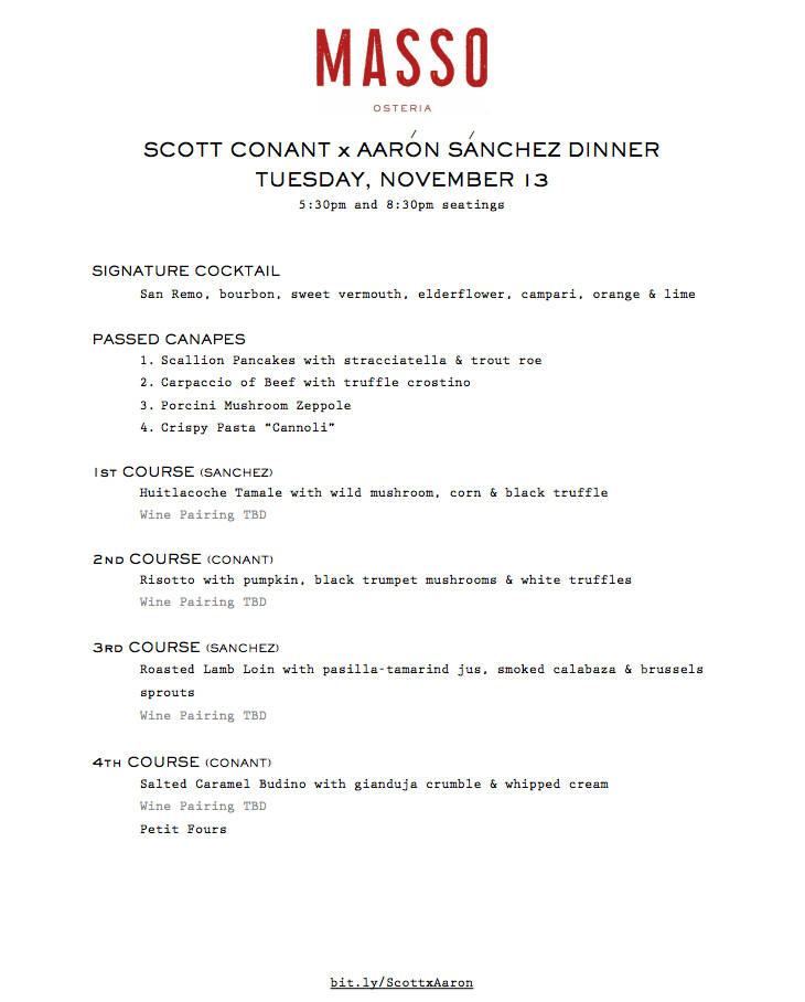 Scott Conant is inviting Aaron Sanchez into the kitchen of his Red Rock Resort restaurant, Masso Osteria to collaborate on a four-course dinner.