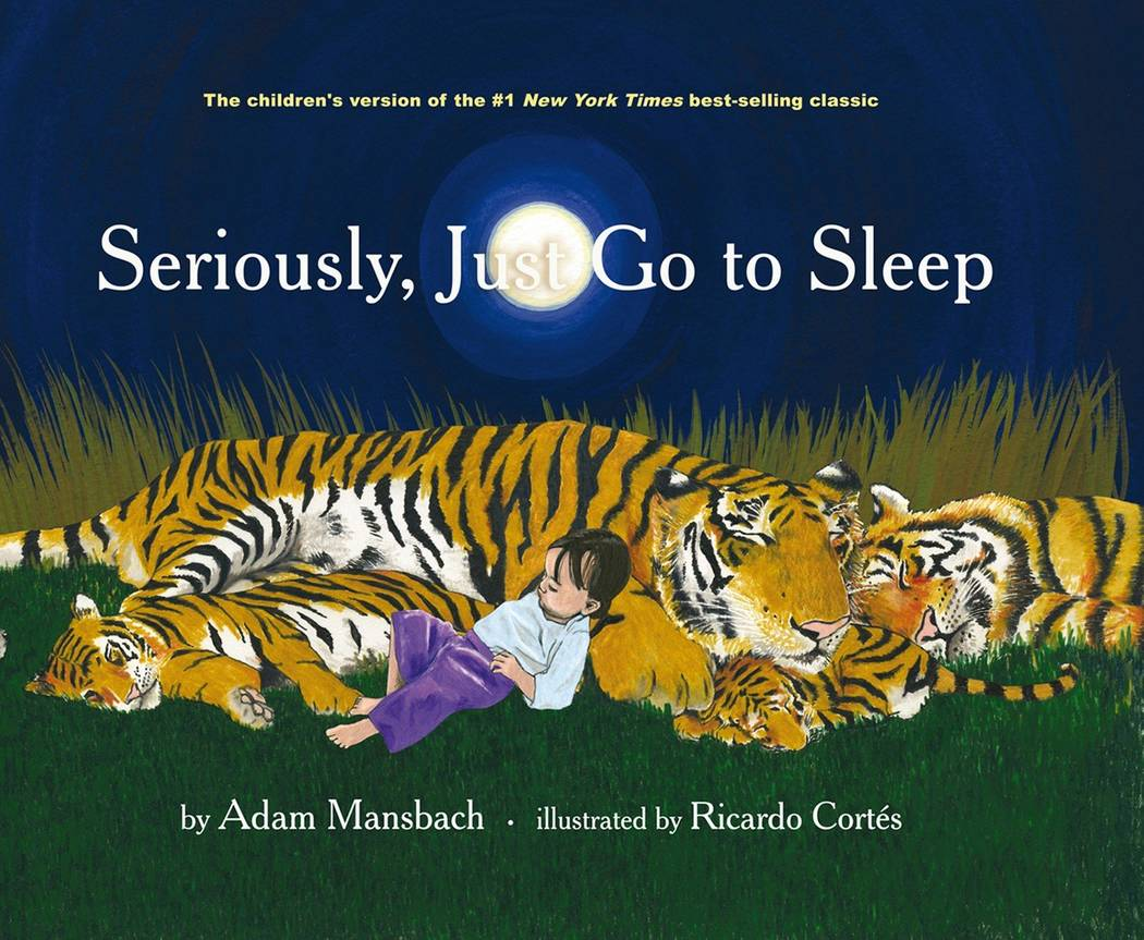 """Seriously, Just Go to Sleep"" book"