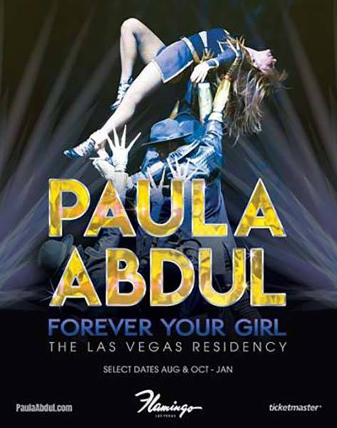 """A promotional image for the upcoming """"Paula Abdul: Forever Your Girl"""" residency at Flamingo Las ..."""