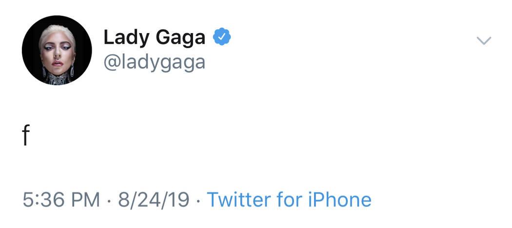 """Lady Gaga's """"f"""" tweet from Saturday, Aug. 24, 2019. (@LadyGaga)"""