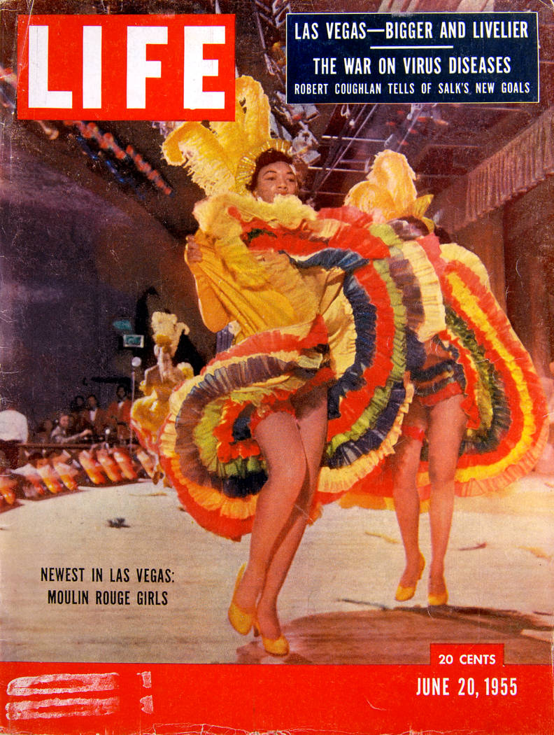 Moulin Rouge as featured on Life Magazine cover, issue date June 20, 1955. (Courtesy Las Vegas ...