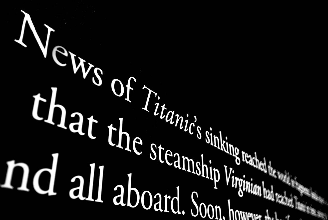 A text display at Titanic: The Artifact Exhibition on Thursday, Jan. 9, 2020, at Luxor, in Las ...