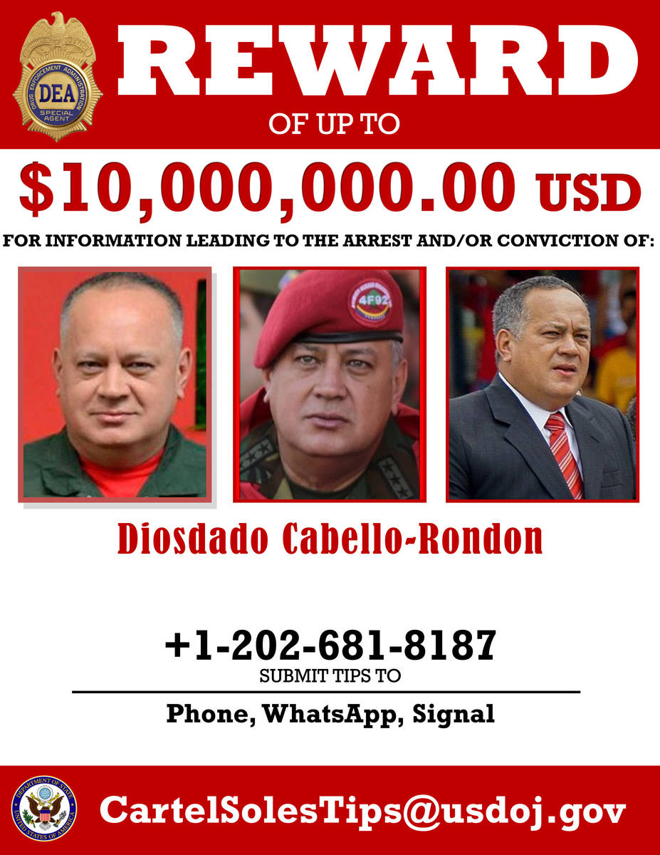 This image provided by the U.S. Department of Justice shows a reward poster for Diosdado Cabell ...
