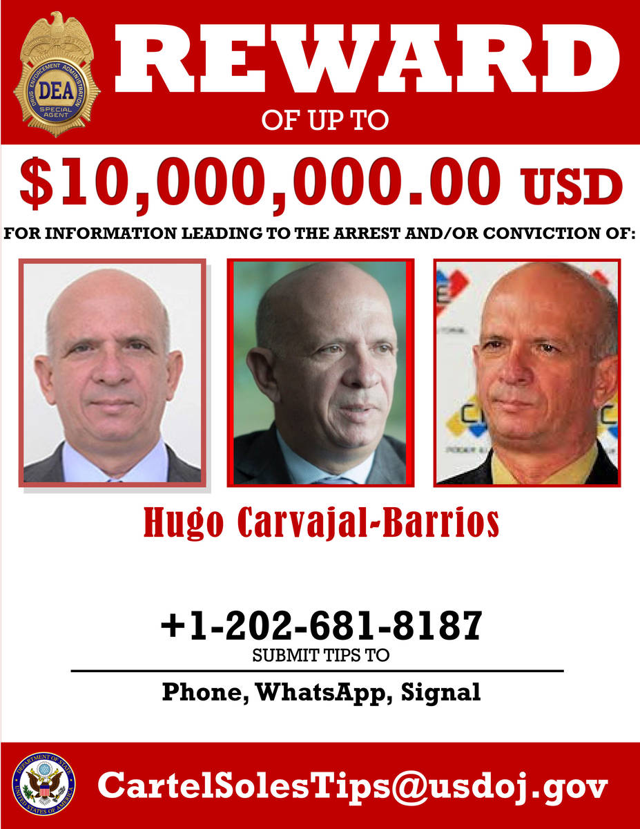 This image provided by the U.S. Department of Justice shows a reward poster for former Venezuel ...