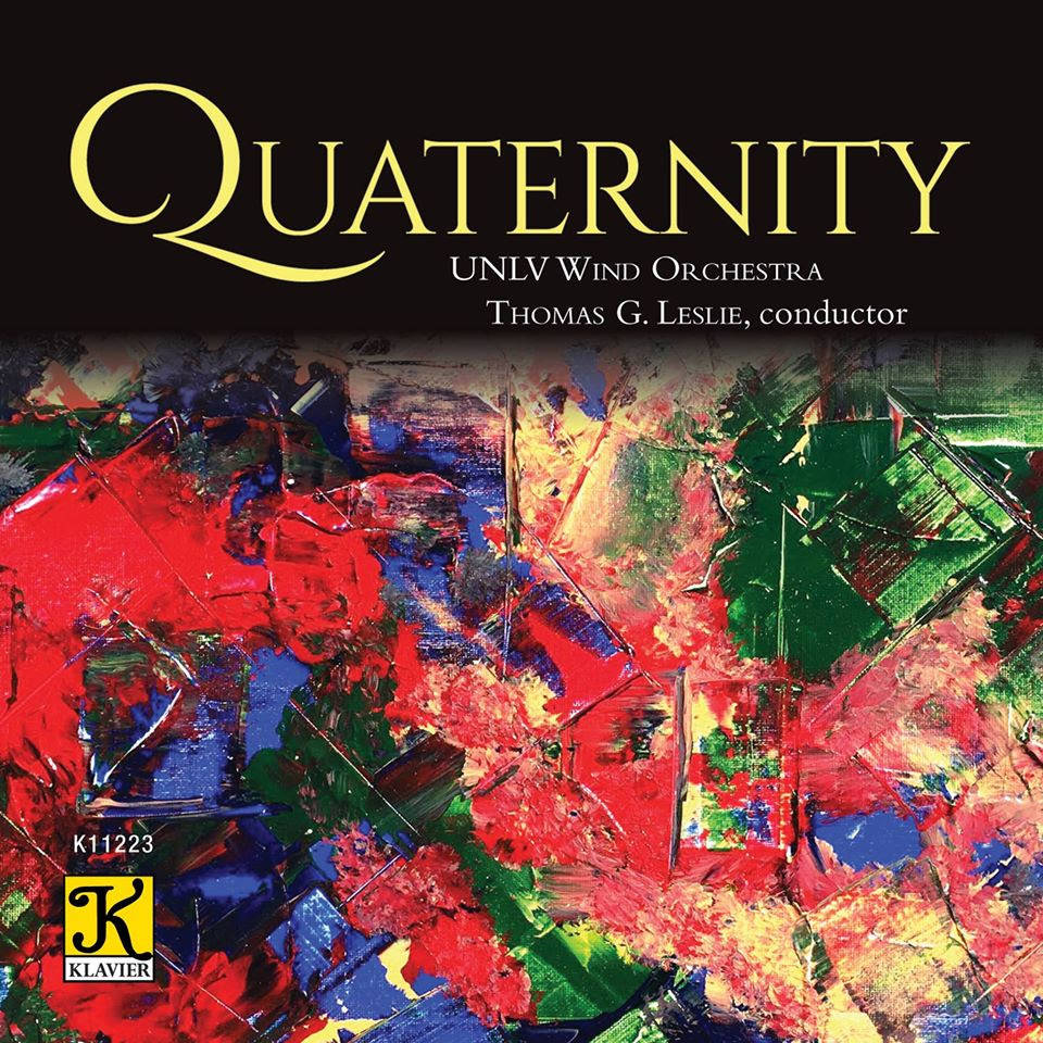 "UNLV The UNLV Wind Orchestra has released a new CD, ""Quaternity."""