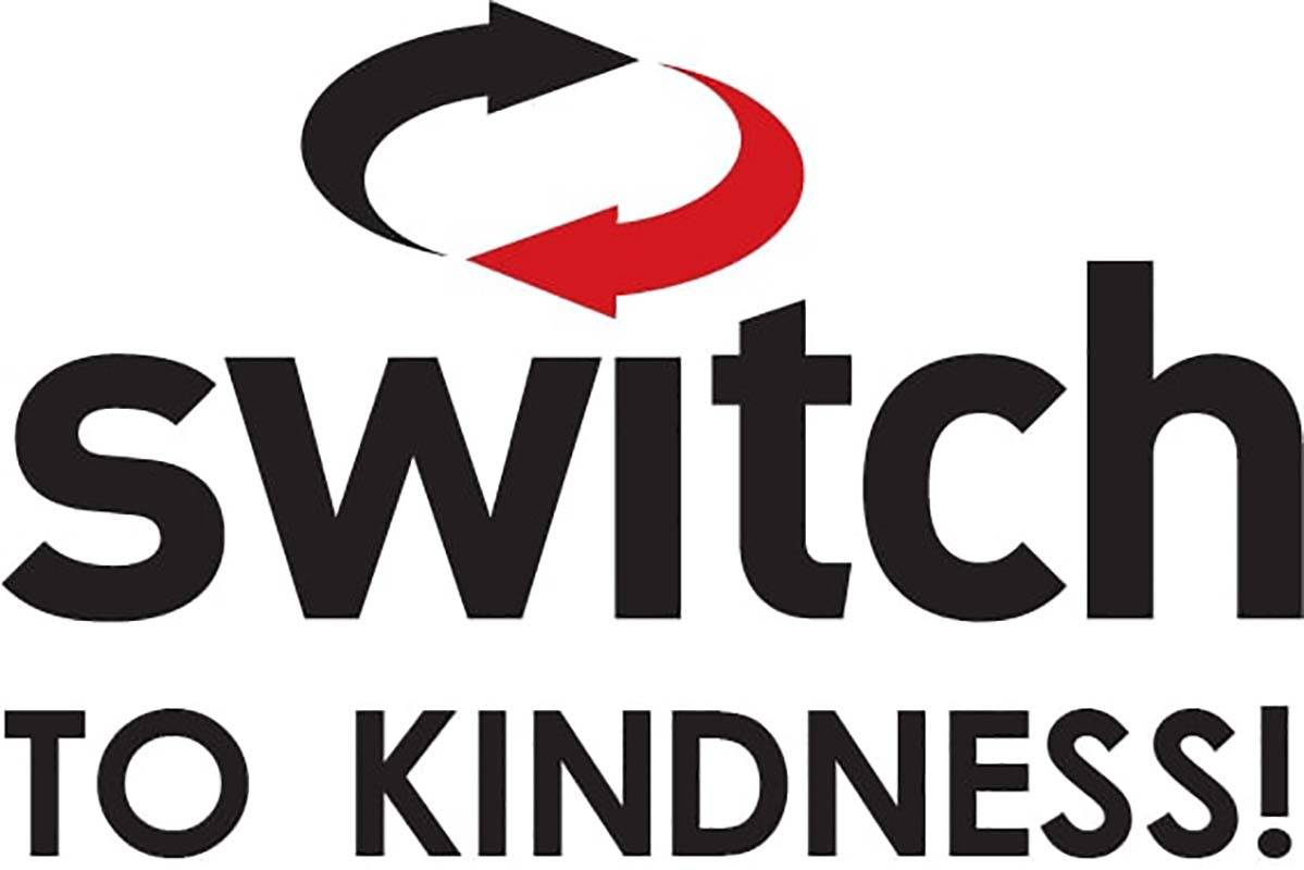 Switch to Kindness is collaboration among the Vegas Chamber, Switch, the Las Vegas Metropolitan ...