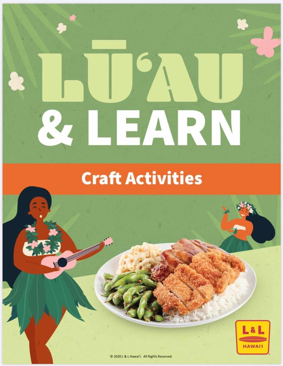 Luau & Learn from L&L Hawaiian Barbecue. (L&L Hawaiian Barbecue)