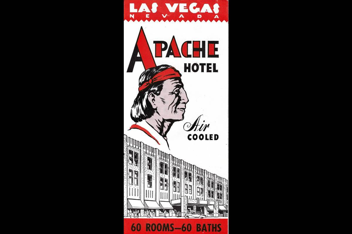 A brochure for the Apache hotel, advertising air conditioning and 60 baths. (Courtesy, Robert S ...