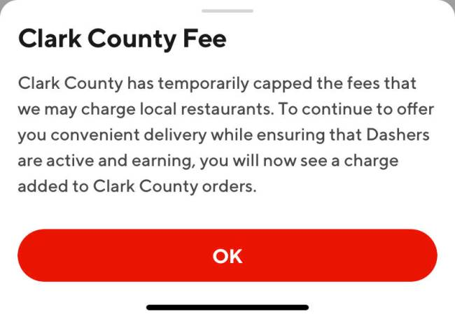 Doordash's explanation of the Clark County Fee, which customers can read when clicking on the i ...