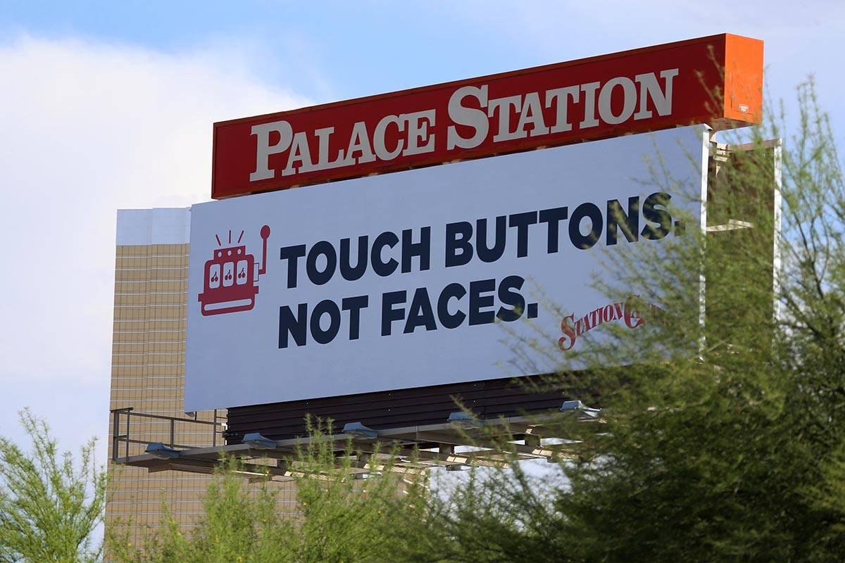 A Station Casinos billboard near Palace Station hotel-casino in Las Vegas, Wednesday, June 3, 2 ...