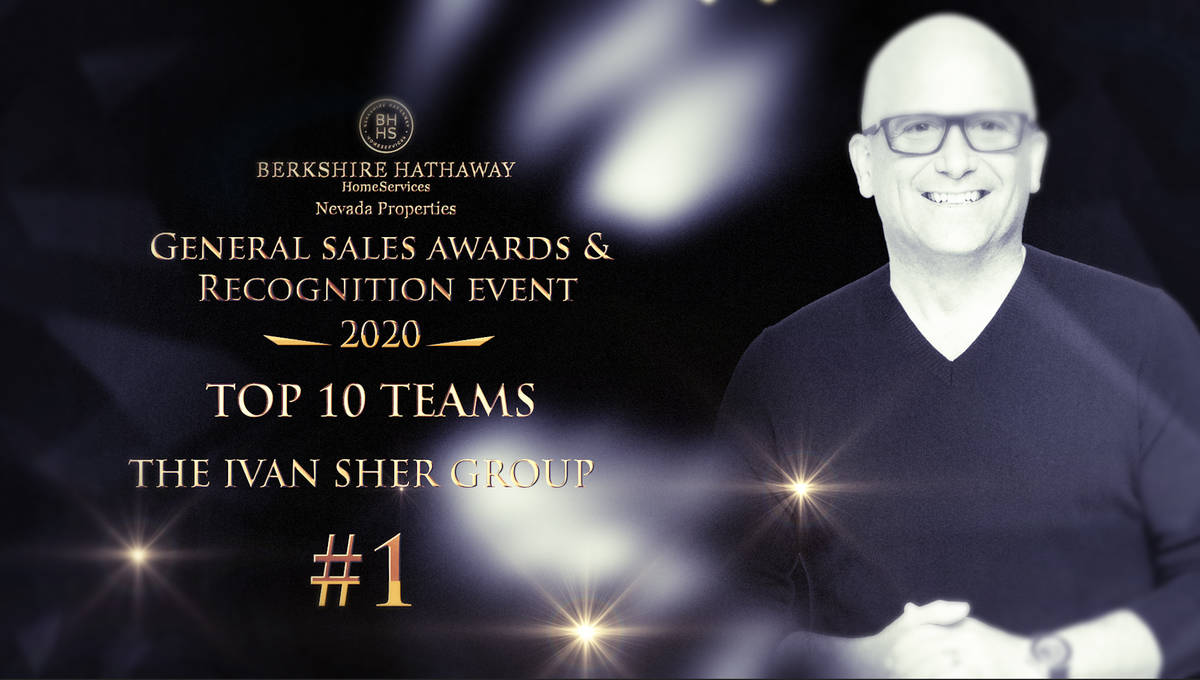 The Ivan Sher Group won the No. 1 Berkshire Hathaway HomeServices Nevada Properties team for 20 ...