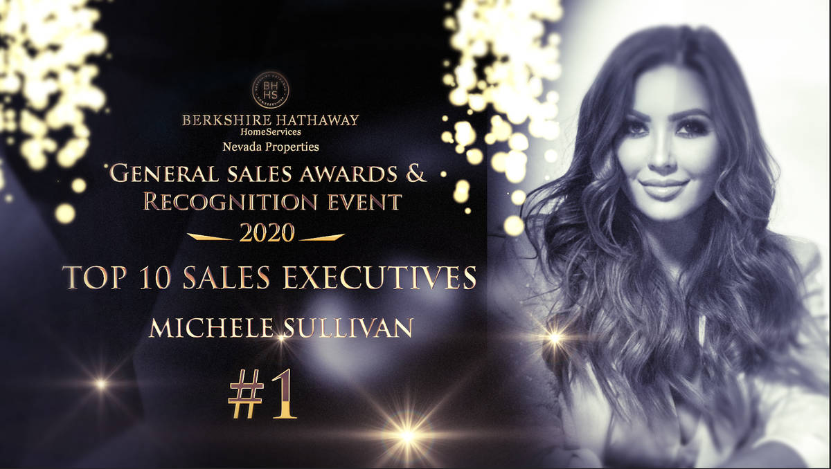 Michele Sullivan was named 2020 Berkshire Hathaway HomeServices Nevada Properties No. 1 sales a ...