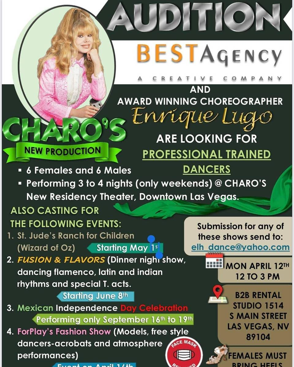 A casting call for a Charo production show in development in downtown Las Vegas.