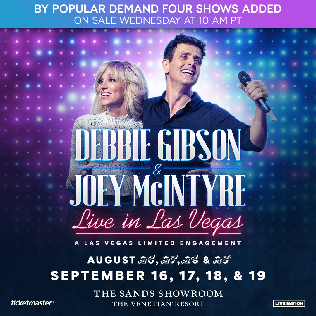 The promotional flyer announcing the four new dates for Debbie Gibson and Joey McIntyre at The ...