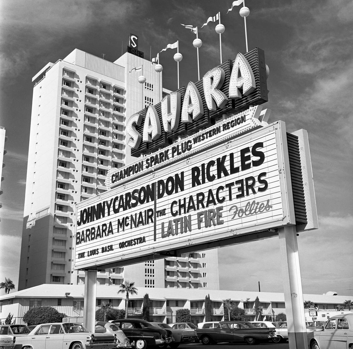 The marquee for Johnny Carson and Don Rickles at The Sahara on Nov. 15, 1967, in Las Vegas. (Ro ...